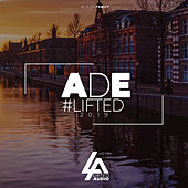 ADE #Lifted 2019 by Various Artists