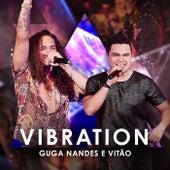 Vibration (Ao Vivo) by Guga Nandes