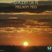 O Poder Da Fé (Vol. 2) de Nelson Ned