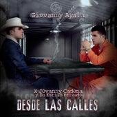 Desde las Calles by Giovanny Ayala