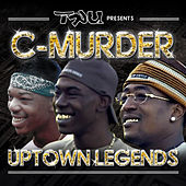 Tru Presents C-Murder: Uptown Legends von C-Murder