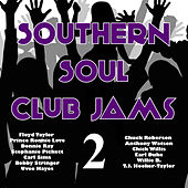 Southern Soul Club Jams 2 by Various Artists