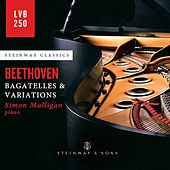 Beethoven: Bagatelles & Variations by Simon Mulligan