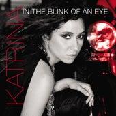 In the blink of an Eye von Katrina