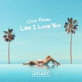 Like I Love You di Chris Viviano