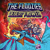 Desert Flower by The Floozies