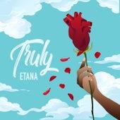 Truly by Etana