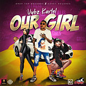 Our Girl by VYBZ Kartel