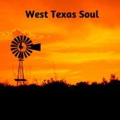 West Texas Soul by Guevara Goo