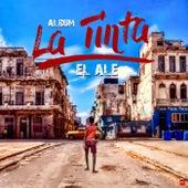 La Tinta by Ale