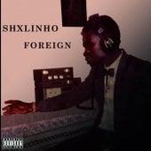 FOREIGN by Shxlinho