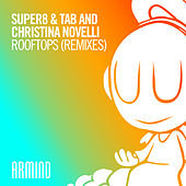 Rooftops (Remixes) by Super8 & Tab