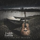Taking on Water by Leith Loftin