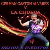 Demos e Inéditos de Germán Gastón Álvarez y La Chueca
