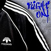 Right On! by Mac Ready