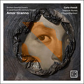 Amor tiranno. Broken-hearted Lovers in Seventeenth-Century Venice de Carlo Vistoli