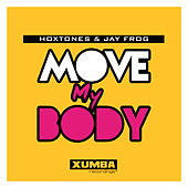 Move My Body by Hoxtones