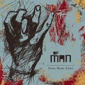 Of Man by Cool Hand Luke