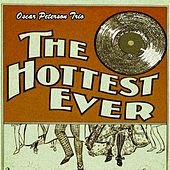The Hottest Ever by Oscar Peterson