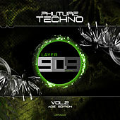 Phuture Techno, Vol.2, The ADE Edition by Various Artists