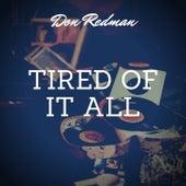 Tired of It All von Don Redman