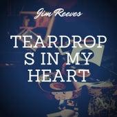 Teardrops in My Heart by Jim Reeves