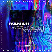 A Woman's Worth von Iyamah
