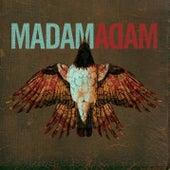 Madam Adam by Madam Adam