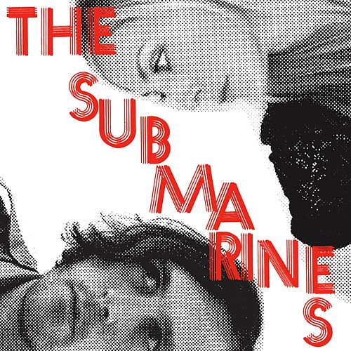 Love Notes/Letter Bombs by The Submarines