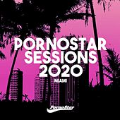 Pornostar Sessions 2020 Miami von Various Artists