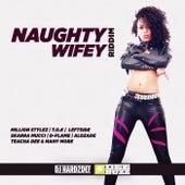Naughty Wifey Riddim von DJ Hard2def