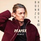 Heroin(e) (Draper Remix) de Bonze