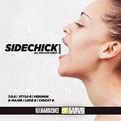 Sidechick Riddim de DJ Hard2def