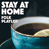 Stay At Home Folk Playlist de Various Artists
