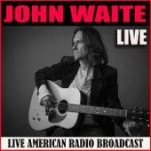 John Waite Live (Live) de John Waite