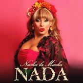 Nada von Nacha La Macha
