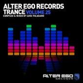Alter Ego Trance, Vol. 25: Mixed By Luigi Palagano von Various Artists