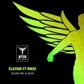 Show Me A Sign (Matt Wigman & Phil Mac Remix) di Elation
