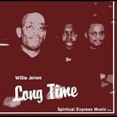 Long Time by Willie Jones III