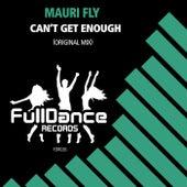 Can't Get Enough de Mauri Fly