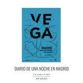 Diario de una Noche en Madrid (En Directo) de Vega