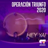 Hey Ya! von Operación Triunfo 2020