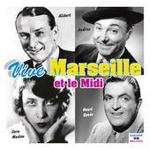 Vive Marseille et le midi van Various Artists