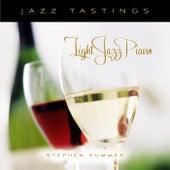 Jazz Tastings - Light Jazz Piano by Stephen Kummer