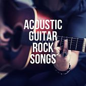 Acoustic Guitar Rock Songs von Various Artists