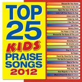 Top 25 Kids' Praise Songs 2012 de Various Artists