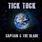 Tick Tock by Captain