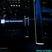Lives at Stake by SMD Technologies
