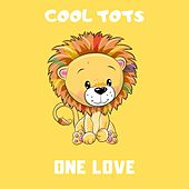 One Love de Cool Tots