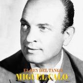 El Rey del Tango (Remastered) di Miguel Calo